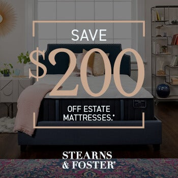 Save $200 Off Estate Mattresses.