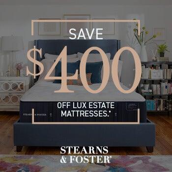 Save $400 off Luxury Estate Mattresses!