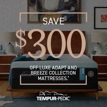 Tempu-Pedic Save $300