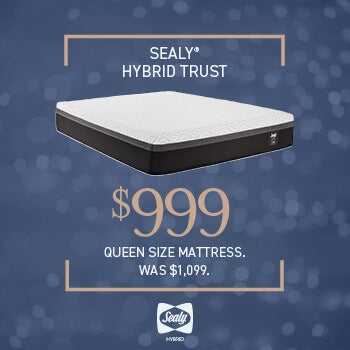 Sealy Hybrid Trust - $999 Queen Size Mattress.