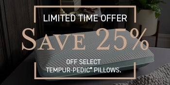Save 25% on Tempur Pillows