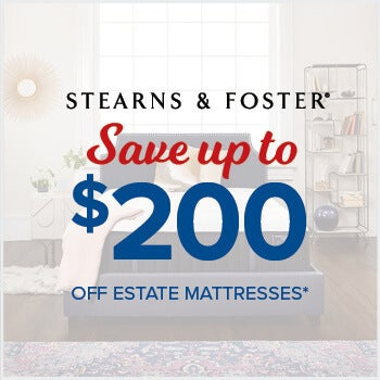 Stearns & Fosters Save up to $200