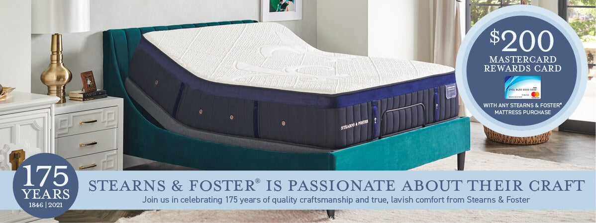 Up To a $200 MasterCard Rewards Card with any Stearns & Foster mattress purchase.
