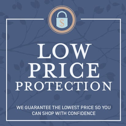 Low price protection. We guarantee the lowest price so you can shop with confidence.